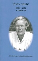 Tony Greig - A Tribute